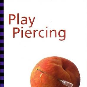 Play Piercing by Deborah Addington