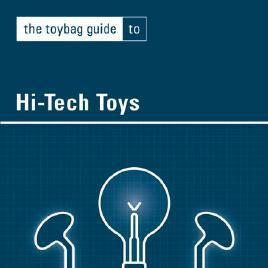 Toybag Guide to High-Tech Toys by John Warren