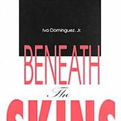 Beaneath The Skins: The New Spirit and Politics of the Kink Community by Ivo Dominguez, Jr.