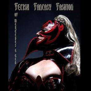 Fetish Fantasy Fashion by Mercedes & Gen