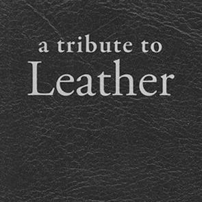 A Tribute to Leather Edited & Compiled by Christopher Trevor