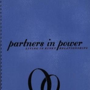 Partners in Power: Living in Kinky Relationships by Jack Rinella