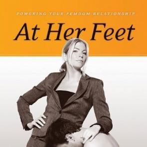 At Her Feet: Powering Your Femdom Relationship by TammyJo Eckhart & Fox