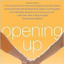 Opening Up: A Guide to Creating & Sustaining Open Relationships by Tristan Taormino